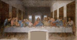 レオナルド=ダ=ヴィンチの最後の晩餐